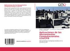Aplicaciones de las Herramientas Computacionales LCA/CFD kitap kapağı
