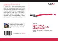 """Bookcover of Guía para el """"Desarrollo de la Autoestima"""""""