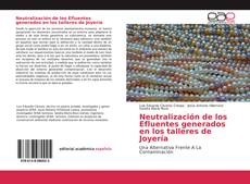 Bookcover of Neutralización de los Efluentes generados en los talleres de Joyería