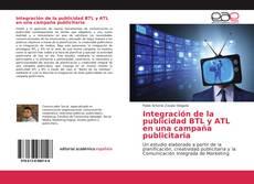 Integración de la publicidad BTL y ATL en una campaña publicitaria kitap kapağı