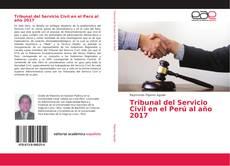 Bookcover of Tribunal del Servicio Civil en el Perú al año 2017