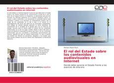 Couverture de El rol del Estado sobre los contenidos audiovisuales en Internet