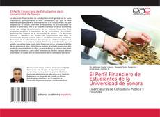 Bookcover of El Perfil Financiero de Estudiantes de la Universidad de Sonora