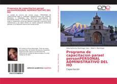 Programa de capacitacion parael personPERSONAL ADMINISTRATIVO DEL HO的封面