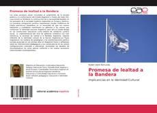 Promesa de lealtad a la Bandera的封面