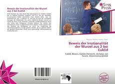 Beweis der Irrationalität der Wurzel aus 2 bei Euklid kitap kapağı