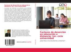 Bookcover of Factores de deserción en educación a distancia: 1er. ciclo universidad
