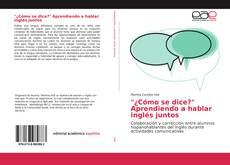 """Capa do livro de """"¿Cómo se dice?"""" Aprendiendo a hablar inglés juntos"""