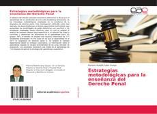 Обложка Estrategias metodológicas para la enseñanza del Derecho Penal