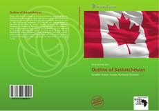Bookcover of Outline of Saskatchewan