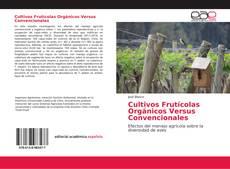 Обложка Cultivos Frutícolas Orgánicos Versus Convencionales