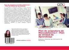 Plan de asignatura de Mercadotecnia I - Plan de Unidad de Aprendizaje的封面