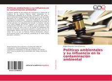 Borítókép a  Politicas ambientales y su influencia en la contaminación ambiental - hoz