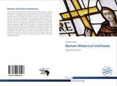 Bookcover of Roman Historical Institutes