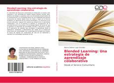 Обложка Blended Learning: Una estrategia de aprendizaje colaborativo
