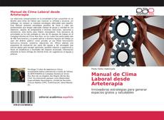 Bookcover of Manual de Clima Laboral desde Arteterapia