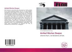 Bookcover of Aníbal Muñoz Duque