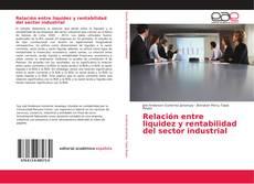 Capa do livro de Relación entre liquidez y rentabilidad del sector industrial