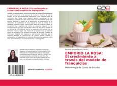 Capa do livro de EMPORIO LA ROSA: El crecimiento a través del modelo de franquicias
