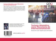 Bookcover of Turismo Idiomático como Mecanismo de Internacionalización