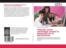 Portada del libro de Tutorías como estrategia contra la deserción en el Bachillerato