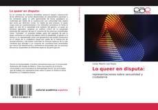 Copertina di Lo queer en disputa: