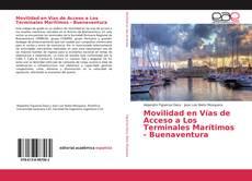 Bookcover of Movilidad en Vías de Acceso a Los Terminales Marítimos - Buenaventura