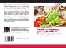 Buchcover von Alimentos vegetales gastroprotectores