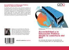 Capa do livro de Accesibilidad a la Educación Pública desde la cobertura del BRT