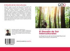 Capa do livro de El Desafío de Ser Interculturales