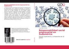 Bookcover of Responsabilidad social empresarial en Sudamérica