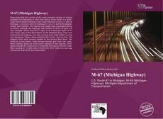 Bookcover of M-67 (Michigan Highway)