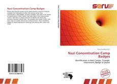 Borítókép a  Nazi Concentration Camp Badges - hoz
