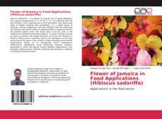 Capa do livro de Flower of Jamaica in Food Applications (Hibiscus sadariffa)