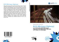 Bookcover of M-52 (Michigan Highway)