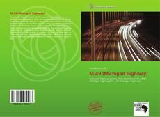Borítókép a  M-49 (Michigan Highway) - hoz
