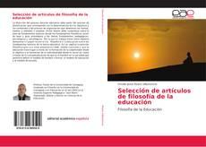 Selección de artículos de filosofía de la educación kitap kapağı