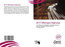 M-77 (Michigan Highway) kitap kapağı