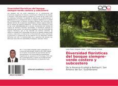 Capa do livro de Diversidad florísticas del bosque siempre-verde costero y subcostero