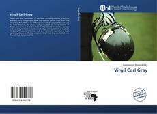 Bookcover of Virgil Carl Gray