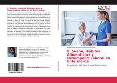 Bookcover of El Sueño, Hábitos Alimenticios y Desempeño Laboral en Enfermeros