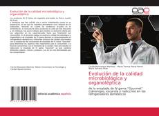 Bookcover of Evolución de la calidad microbiológica y organoléptica