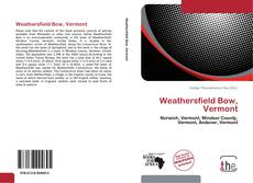 Bookcover of Weathersfield Bow, Vermont
