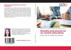 Buchcover von Estudio psicosocial en un centro educativo