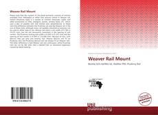 Weaver Rail Mount kitap kapağı