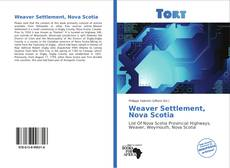 Bookcover of Weaver Settlement, Nova Scotia