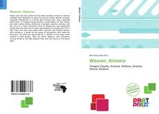 Bookcover of Weaver, Arizona
