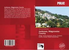 Borítókép a  Jankowo, Wągrowiec County - hoz