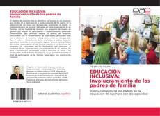 Bookcover of EDUCACIÓN INCLUSIVA: Involucramiento de los padres de familia