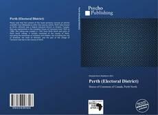 Bookcover of Perth (Electoral District)